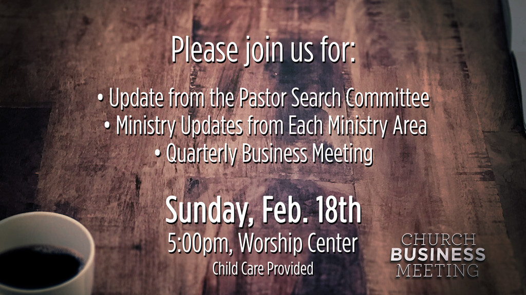 Ministry Update & Business Meeting - Winter 2018