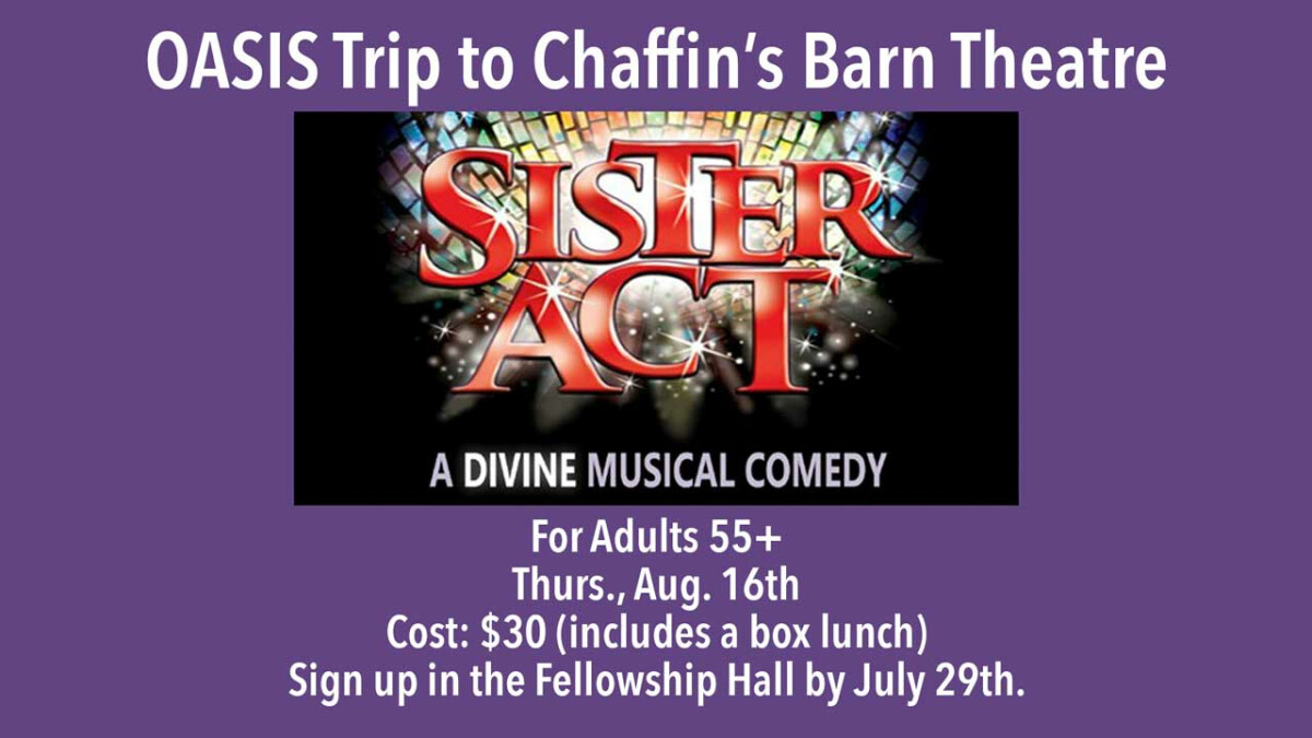 OASIS Trip to Chaffin's Barn Theatre